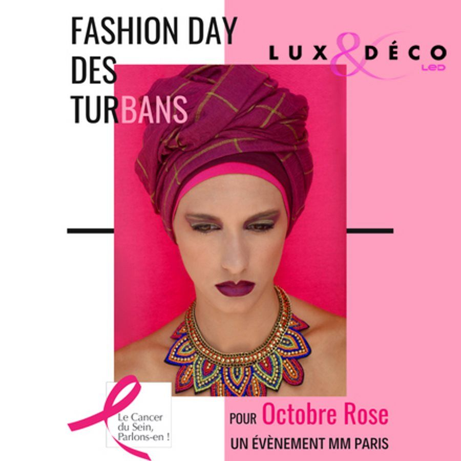 Cancer du sein - Fashion Day des Turbans