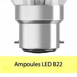 Ampoules LED B22 à baïonnettes