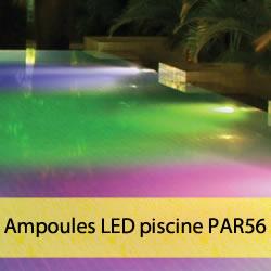 Ampoules LED pour piscine PAR56